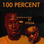 Raploard Ft. Otega – 100%