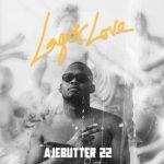 Ajebutter22 – Lagos Love