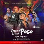 DJ OP Dot – Dance Like Poco (Gbe Body Mix)