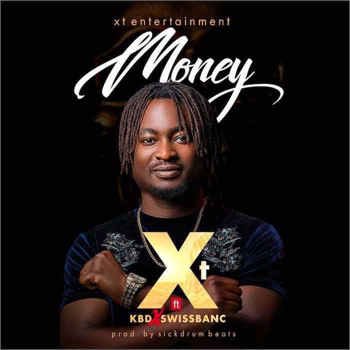 XT Ft. KBD & Swissbanc – Money