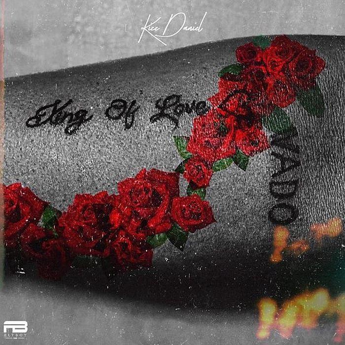 "Kizz Daniel – King Of Love"" Full Album"