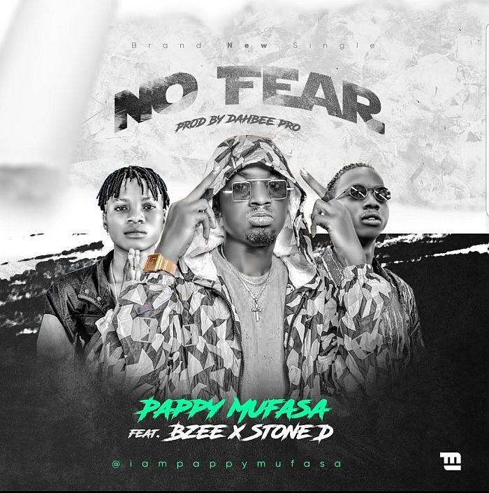 Pappy Mufasa Ft. Bzee & Stone D – No Fear