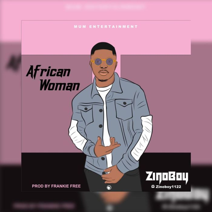 Zinoboy – African Woman
