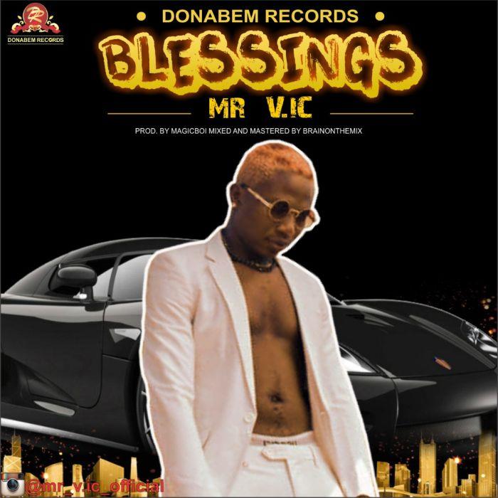 Mr V.ic – Blessings