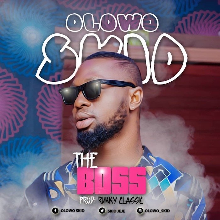 Olowo Skid – The Boss
