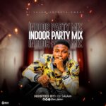 DJ Salam – Indoor Party Mix