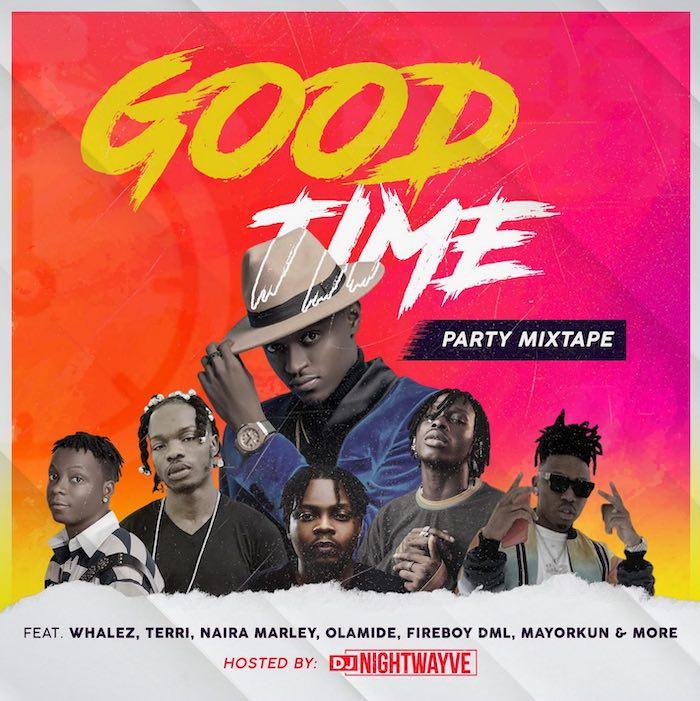 DJ Nightwayve – Good Time Party Mixtape