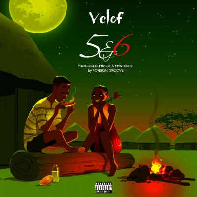 Vclef – 5 & 6 (Prod. by Foreign Groove)