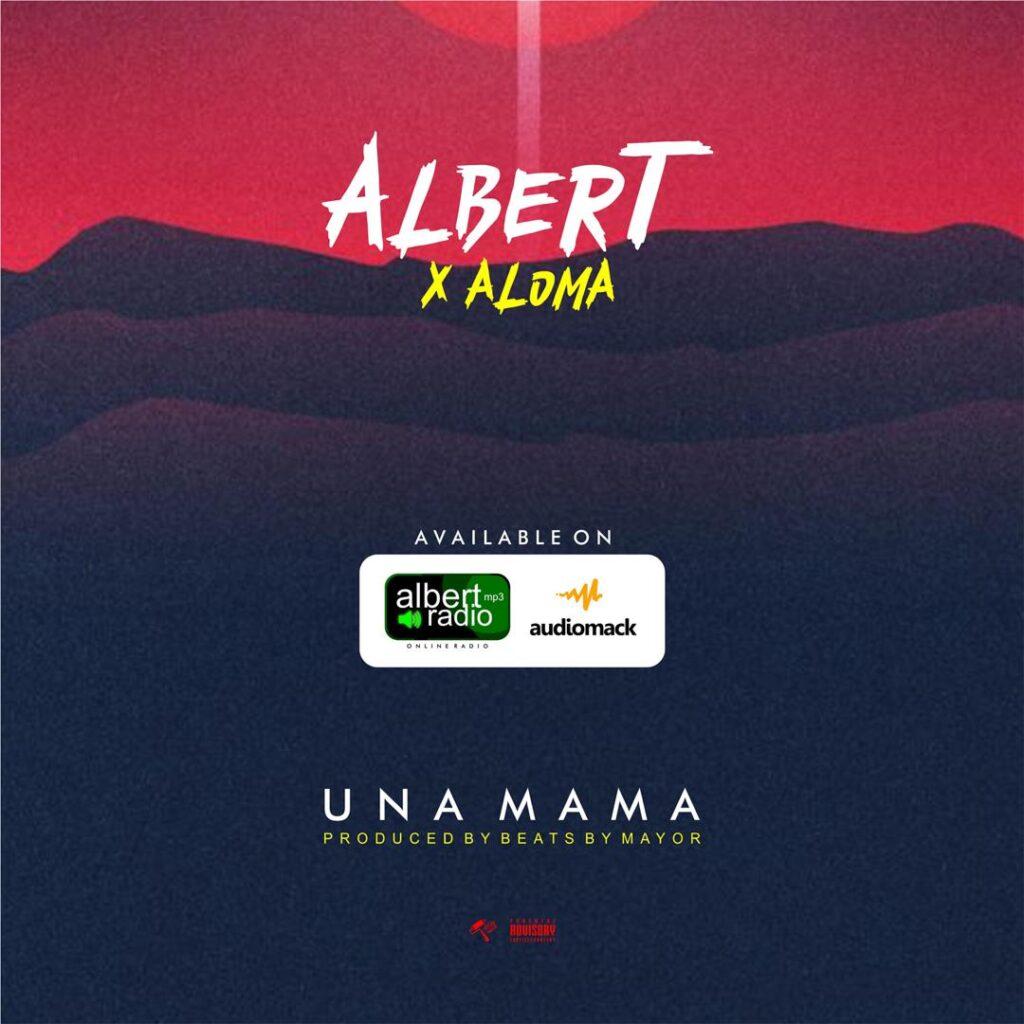 Albert Ft. Aloma – Una Mama