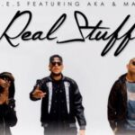 Da LES – Real Stuff Ft. AKA & Maggz