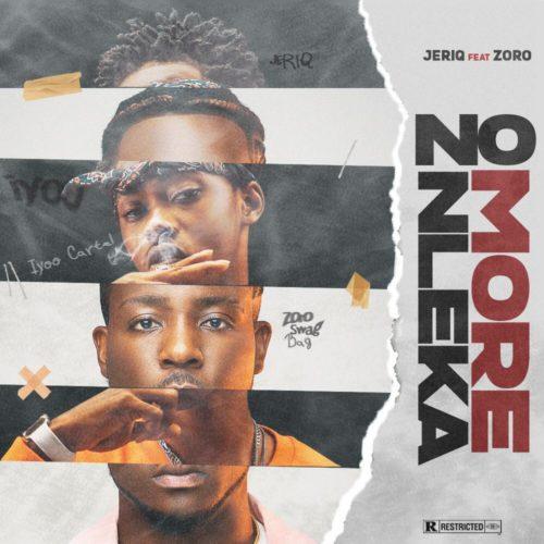 """eriQ – """"No More Nleka"""" (Never Broke Again) ft. Zoro"""