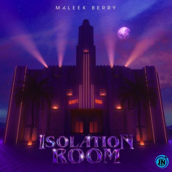 Maleek Berry – Don't Wanna