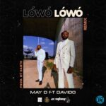 May D – Lowo Lowo (Remix) ft. Davido
