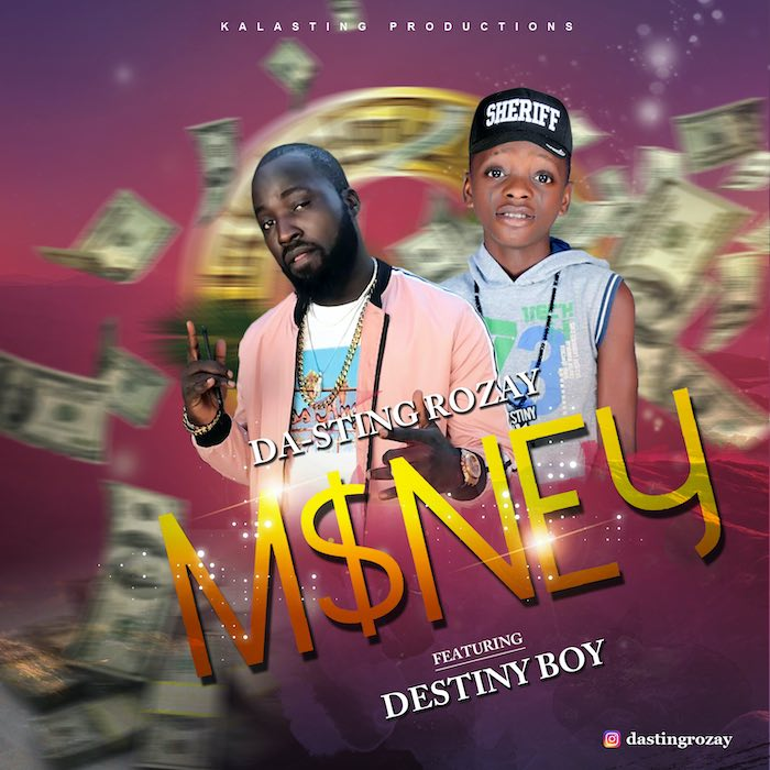 Da-Sting Rozay Ft. Destiny Boy – Money