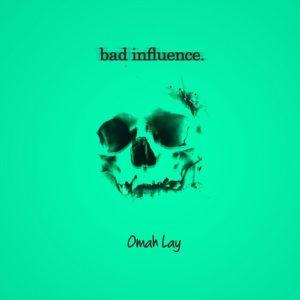 Omah-Lay-Bad-Influence