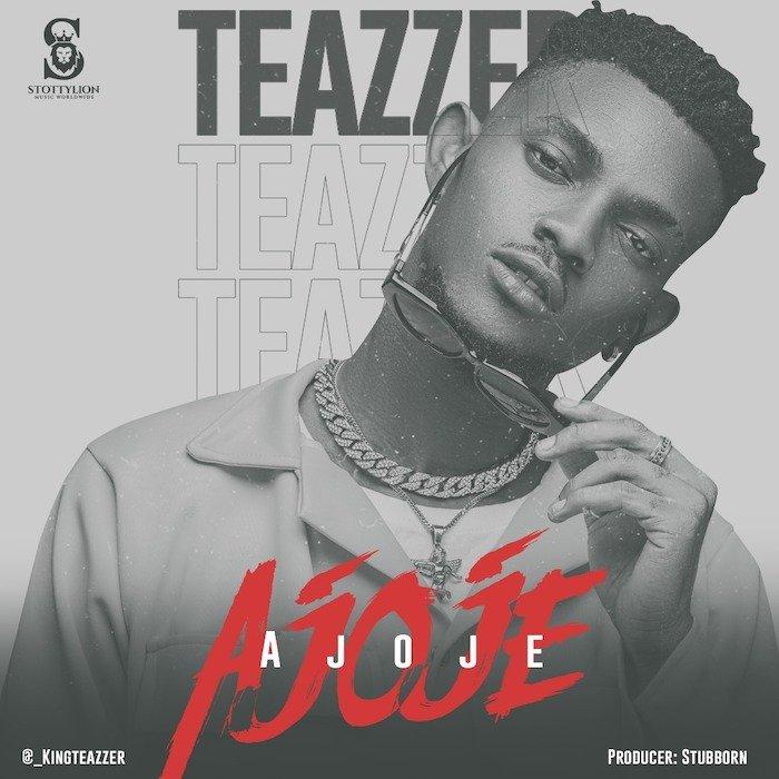 Teazzer – Ajoje