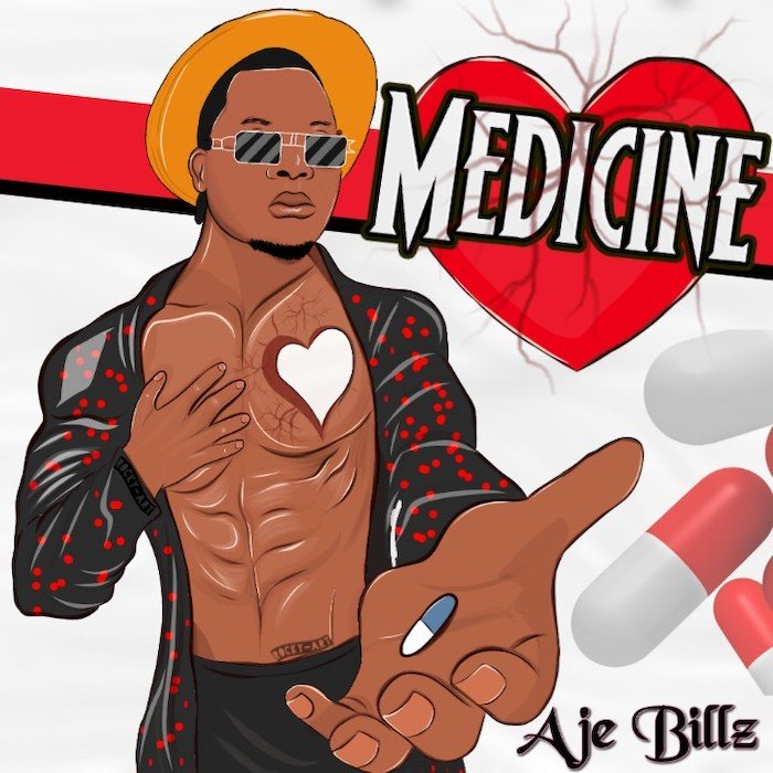 Aje Billz – Medicine