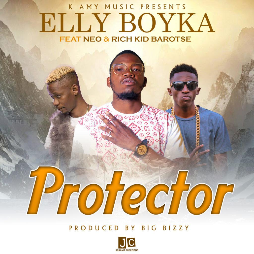Elly Boyka ft. Neo & Rich Kid Barotse – Protector