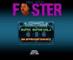 Foster – Native Nation Vol 3 (16K Appreciation Mix)
