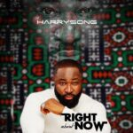 Harrysong – E Be You