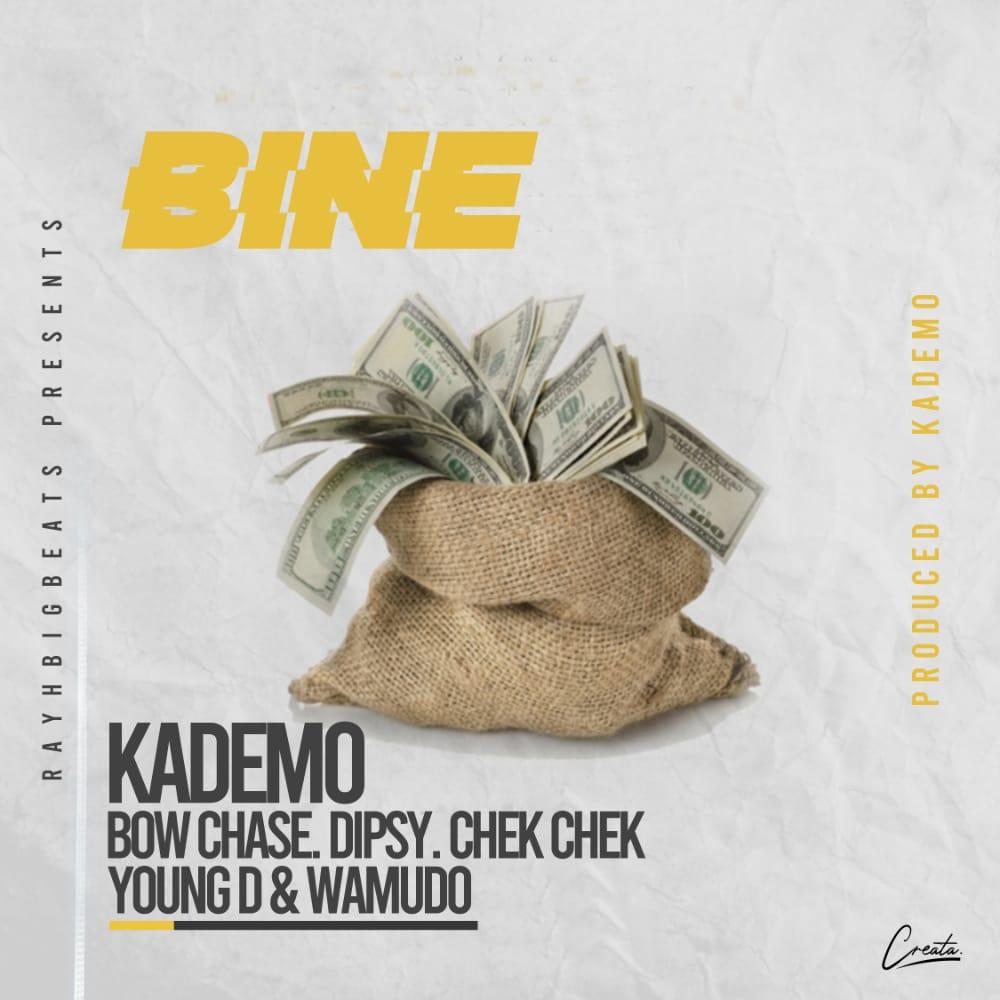 Kademo ft. Bow Chase x Dipsy Zam x Chek Chek x Young D x Wamudo – Bine