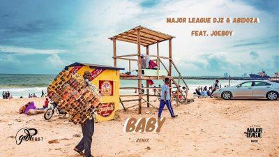Major League & Abidoza ft. Joeboy – Baby (Amapiano Remix)