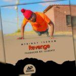 Mthinay Tsunam – Revenge