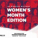 Music Fellas – 45 Minutes Mixtape (Women's Month Edition)