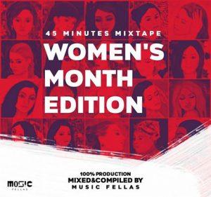 Music Fellas – 45 Minutes Mixtape (Women's Month Edition)