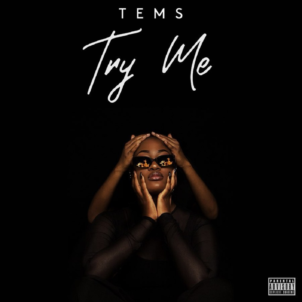 Tems – Try Me