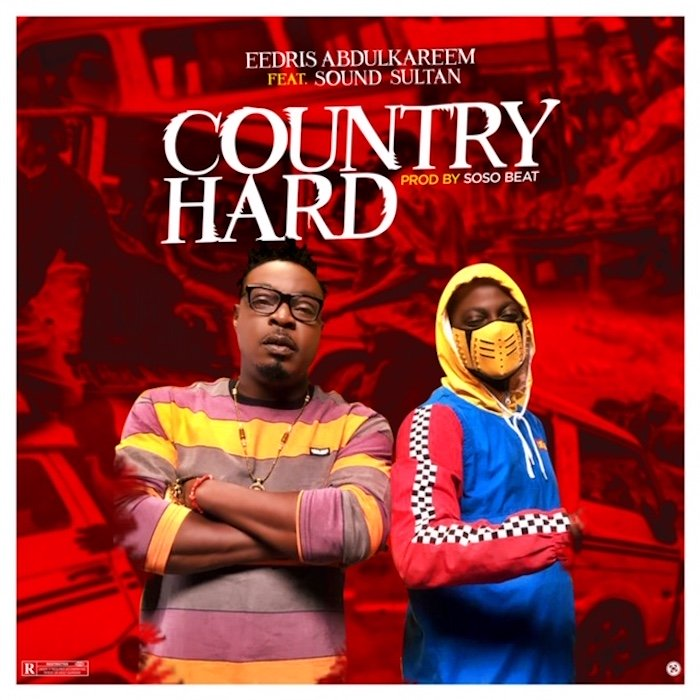Eedris Abdulkareem Ft. Sound Sultan – Country Hard ( Instrumental )