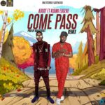 Aboot – Come Pass (Remix) ft. Kuami Eugene