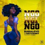 Baba Levo ft Rayvanny – Ngongingo