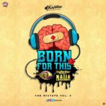 DJ Kaywise – Born For This Vol. 6 (BBNaija 2020 Mix)