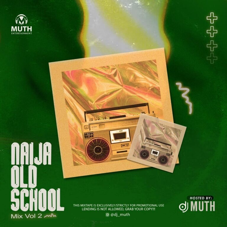 DJ Muth – Naija Old School Mix (Vol. 2)