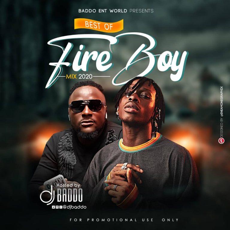 Best Of Fireboy Mix By Dj Baddo