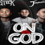 Gteck – On God ft Jaywillz
