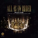 Mavins ft. Don Jazzy, Rema, Korede Bello, DNA & Crayon – All Is In Order