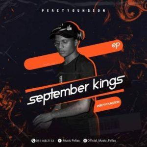 Music Fellas & Percy YoungSon – September Kings