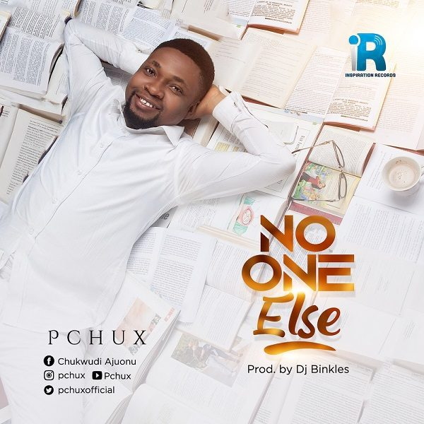 No One Else – PChux