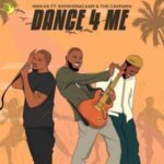 Nsikak – Dance 4 Me ft Show Dem Camp & The Cavemen