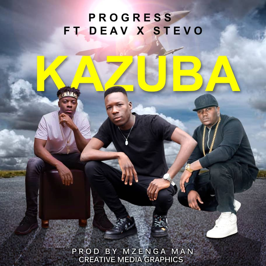 Progress ft. Daev & Stevo – Kazuba