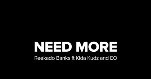 Reekado banks ft Kida Kudz & EO – Need More