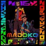 Stilo Magolide ft Kwesta – Madoko
