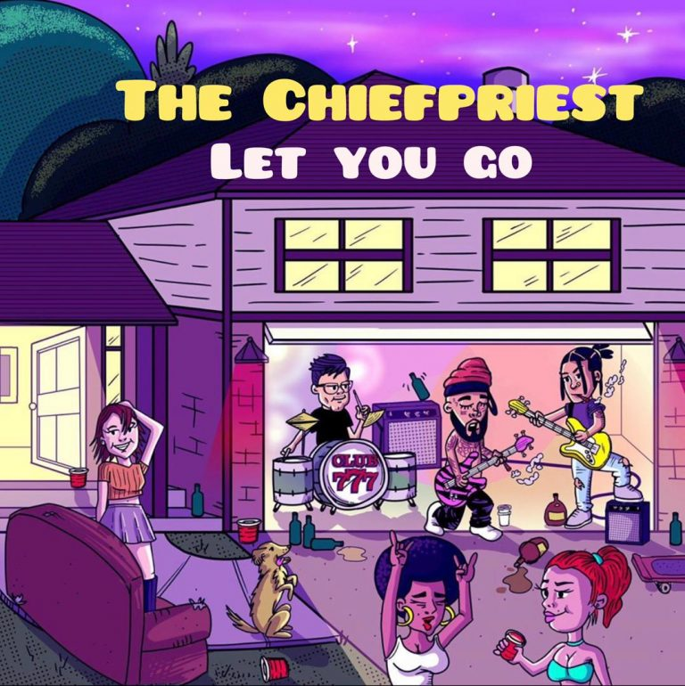 The Chiefpriest – Let You Go