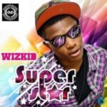 Wizkid – Say My Name