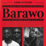 Ajebo Hustlers Ft Davido – Barawo
