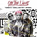 Danny S Ft Small Doctor & Mr Real – Off The Light (Remix)