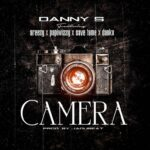 Danny S ft Areezy, Papiwizzy, Save Fame & Danku – Camera