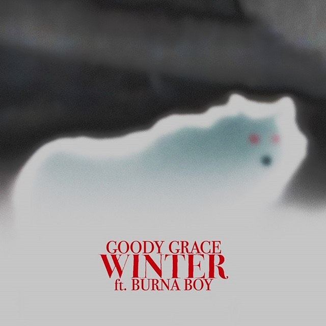 Goody Grace ft Burna Boy – Winter
